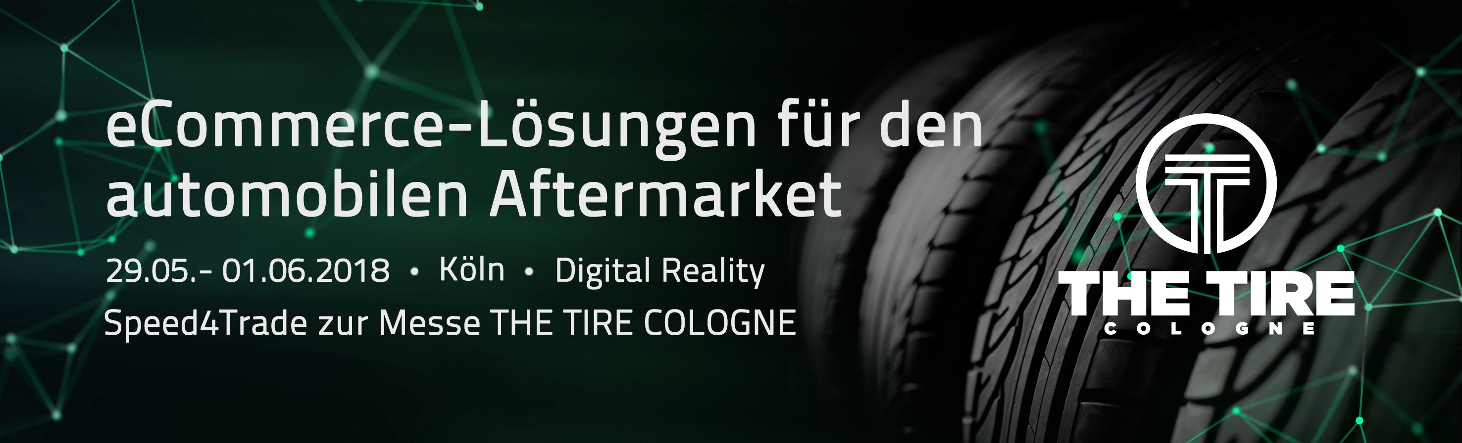 THE TIRE COLOGNE | Speed4trade GmbH