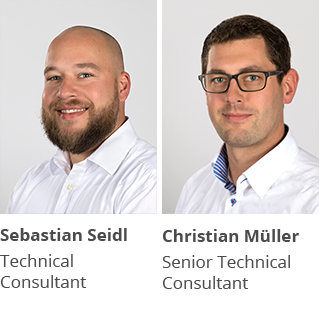 Technical Consultant Sebastian Seidl und Senior Technical Consultant Christian Müller